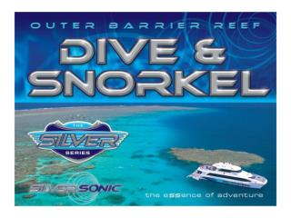 Silversonic  > Dive & Snorkel Adventures from Port Douglas