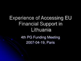 Experience of Accessing EU Financial Support in  Lithuania