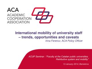 """ACUP Seminar : """"Faculty at the Catalan public universities. Retributive system and mobility"""""""