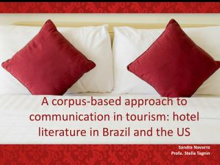 A corpus-based approach to communication in tourism: hotel literature in Brazil and the US
