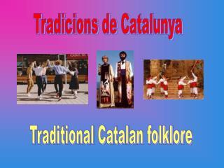 Tradicions de Catalunya