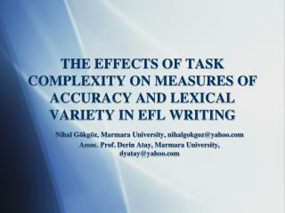 THE EFFECTS OF TASK COMPLEXITY ON MEASURES OF ACCURACY AND LEXICAL VARIETY IN EFL WRITING