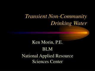 Transient Non-Community Drinking Water