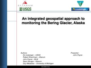 An integrated geospatial approach to monitoring the Bering Glacier, Alaska