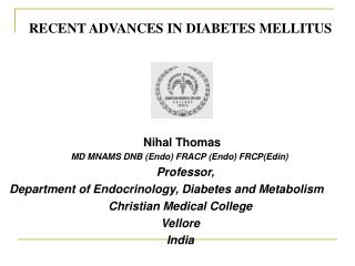 RECENT ADVANCES IN DIABETES MELLITUS