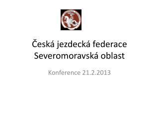 Česká jezdecká federace Severomoravská oblast