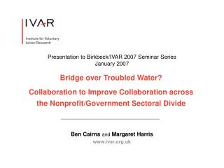 Ben Cairns  and  Margaret Harris ivar.uk