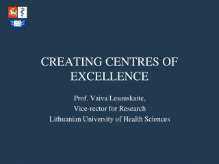 CREATING CENTRES OF EXCELLENCE