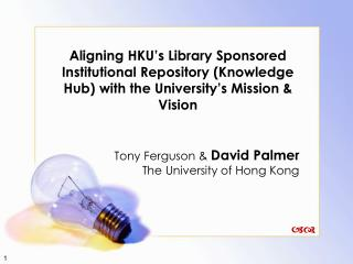 Tony Ferguson &  David Palmer The University of Hong Kong