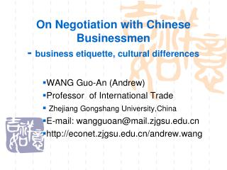 On Negotiation with Chinese Businessmen -  business etiquette, cultural differences
