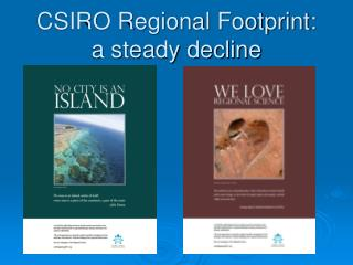 CSIRO Regional Footprint:  a steady decline