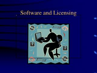 Software and Licensing
