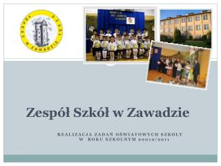 Zespół Szkół w Zawadzie