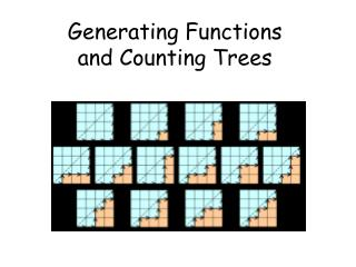 Generating Functions and Counting Trees