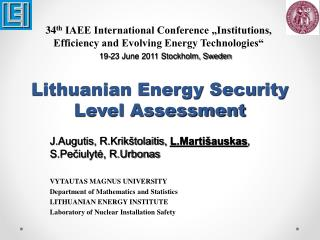 Lithuanian Energy Security Level Assessment