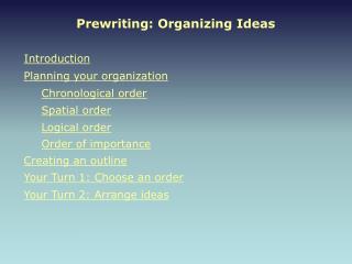 Prewriting: Organizing Ideas
