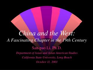 China and the West: A Fascinating Chapter in the 19th Century