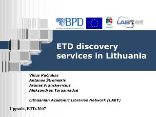 ETD discovery services in Lithuania