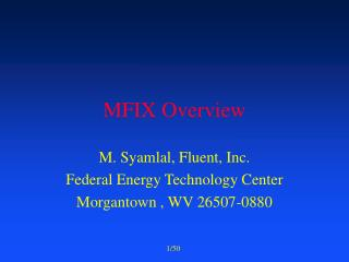 MFIX Overview