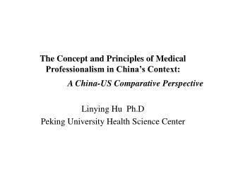 Linying Hu  Ph.D Peking University Health Science Center