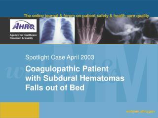 Spotlight Case April 2003