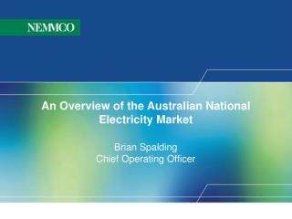 An Overview of the Australian National Electricity Market