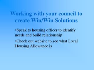 Working with your council to create Win/Win Solutions