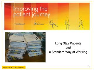 Long Stay Patients and  a Standard Way of Working