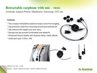 Retractable earphone with mic – TR502