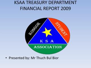 KSAA TREASURY DEPARTMENT FINANCIAL REPORT 2009