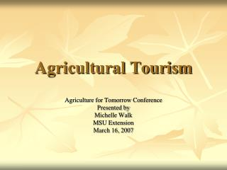 Agricultural Tourism