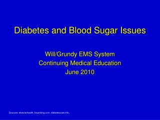 Diabetes and Blood Sugar Issues