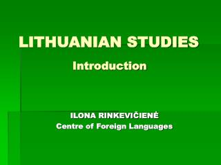 LITHUANIAN STUDIES