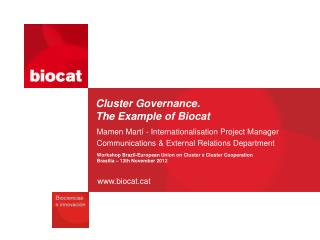 Cluster Governance .  The Example  of Biocat