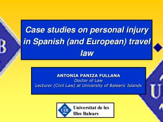 Case studies on personal injury in Spanish (and European) travel law