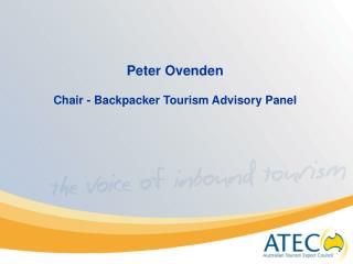 Peter Ovenden Chair - Backpacker Tourism Advisory Panel