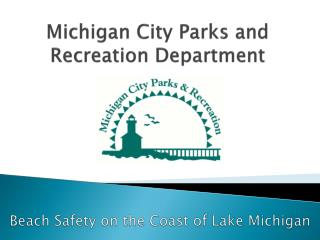Michigan City Parks and Recreation Department
