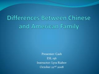 Differences Between Chinese and American Family
