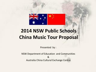 2014 NSW Public Schools China Music Tour Proposal