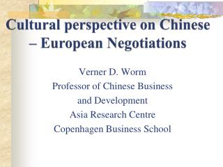 Cultural perspective  on  Chinese  � European  Negotiations