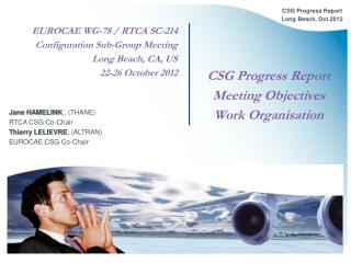 EUROCAE WG-78 / RTCA SC-214 Configuration Sub-Group Meeting Long Beach, CA, US  22-26 October 2012