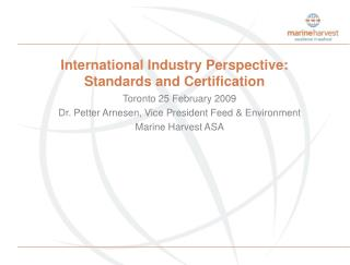International Industry Perspective: Standards and Certification