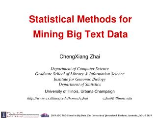Statistical Methods for  Mining Big Text Data