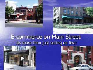 E-commerce on Main Street