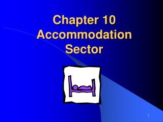 Chapter 10 Accommodation Sector