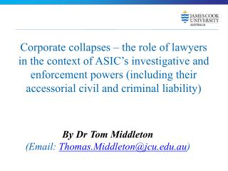 By Dr Tom Middleton (Email:  Thomas.Middleton@jcu.au )