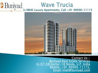 Wave Trucia Sector 32 Noida - Unleash the key to happiness