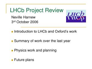 LHCb Project Review