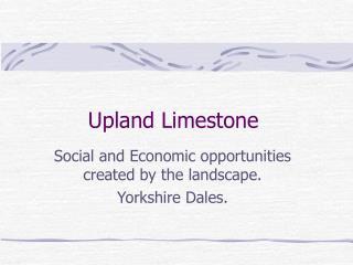 Upland Limestone
