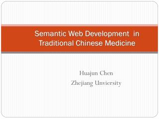 Semantic Web Development  in Traditional Chinese Medicine